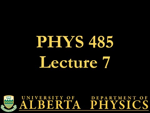 PHYS 485 Lecture 7: Weak Interactions
