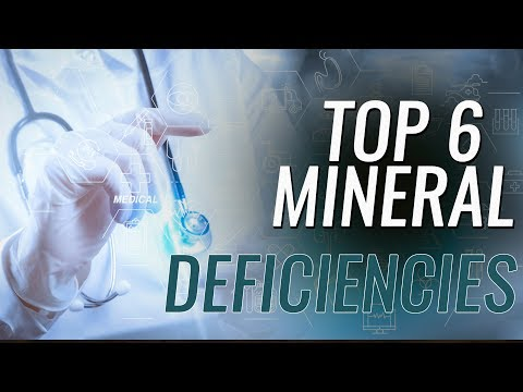 Top 6 Mineral Deficiencies You Likely Have