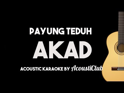 Payung Teduh - Akad (Acoustic Guitar Karaoke Backing Track with Lyrics)