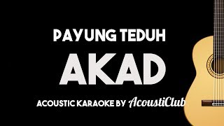Payung Teduh Akad Acoustic Guitar Karaoke Backing Track with Lyrics