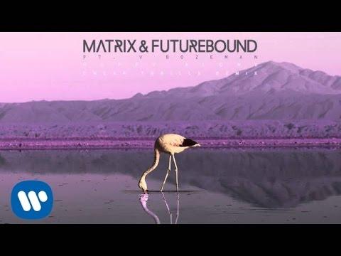 Matrix & Futurebound - Happy Alone (M&F's Cheap Thrills Remix)