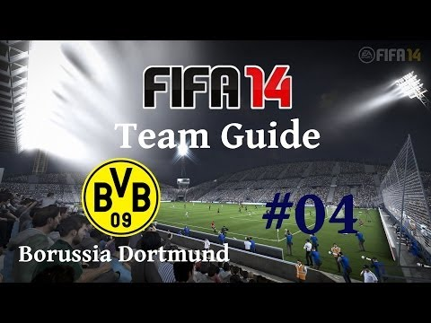FIFA 14 Team Guide #4 [Deutsch/HD] - Borussia Dortmund