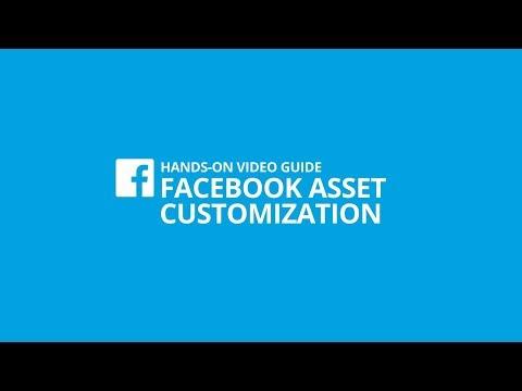Facebook Asset Customization Tutorial [#1 HANDS-ON VIDEO GUIDE]