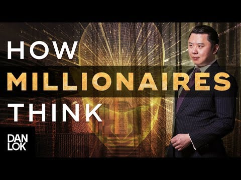 How Millionaires Think? Why The Law of Attraction Doesn't Work If You.... | Dan Lok