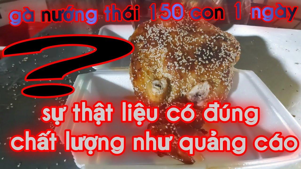 Gà nướng thái và sự thật từ những con gà từ thái lan như lời đồn