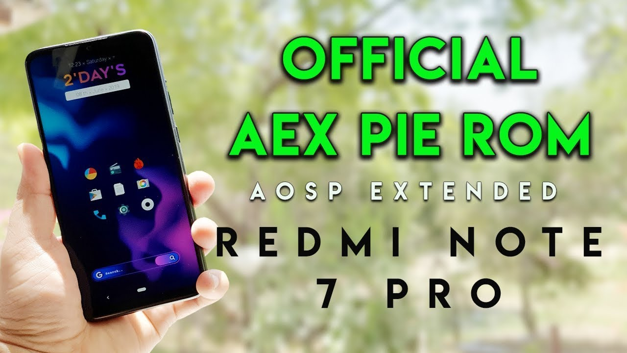 OFFICIAL AEX PIE ROM (AOSP EXTENDED) For REDMI NOTE 7 PRO | HINDI