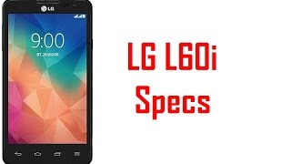 LG L60i Specs & Features