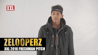 XXL Freshman 2016 - ZelooperZ Pitch