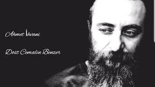 Ahmet İhvâni - Dost Cemalin Benzer.mp3