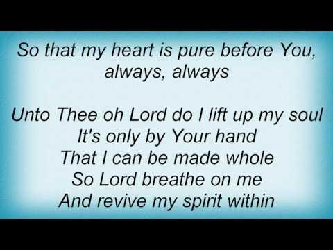 Fred Hammond - Breathe Into Me Oh Lord Lyrics