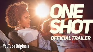 One Shot | OFFICIAL TRAILER