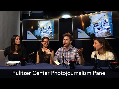 Pulitzer Center on Crisis Reporting Grant Recipient Panel