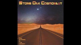 "Stone Oak Cosmonaut ""One Evening In The Desert"" (Full Album 2015) Psychedelic/Space Rock"