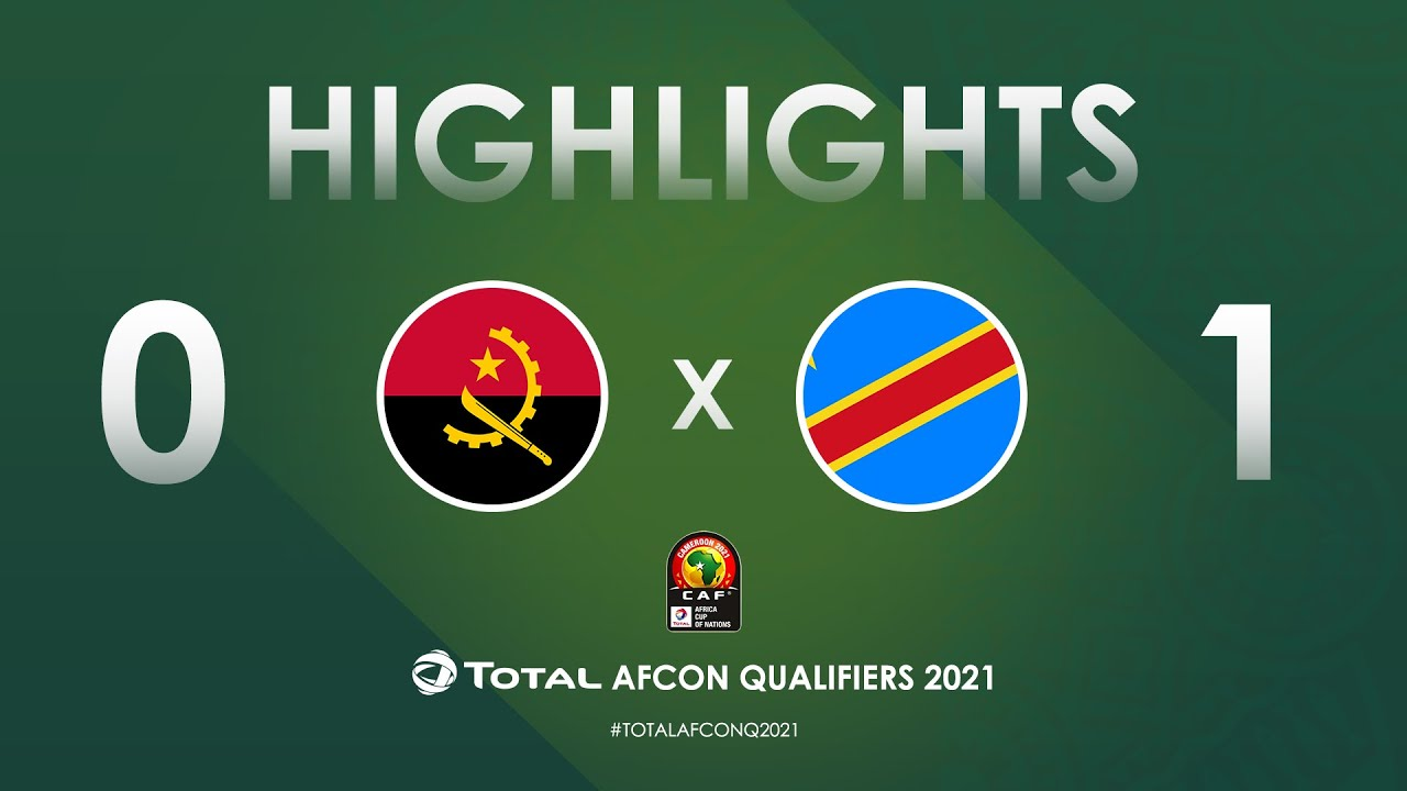 HIGHLIGHTS | Total AFCON Qualifiers 2021 | Round 4 - Group D: Angola 0-1 DR Congo