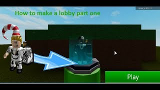 How to make a Lobby (Roblox Studio Pt. 1)
