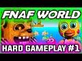FNAF World Gameplay HARD FIXED PARTY Part 1 | Secret Tips | FNAF World Walkthrough Part 1