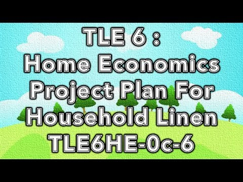 TLE 6 H.E. - Project Plan For Household Linen (TLE6HE-0c-6)