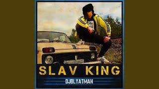 Slav King (feat. Life of Boris)