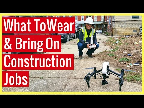What To Wear And Bring On A Construction Drone Job