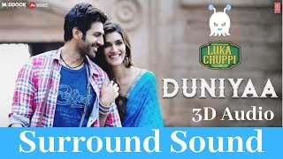 Luka Chuppi   Duniyaa   3D Audio   Surround Sound   Use Headphones 👾