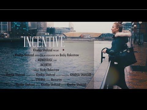 Incentive | Monologue | Short Narrative Film