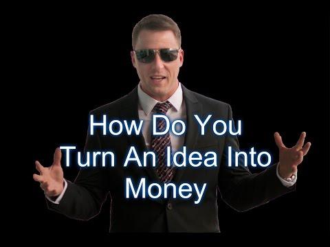 HOW DO YOU TURN AN IDEA INTO MONEY? - ASK THE CLOSER #9