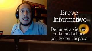 Breve Informativo - Noticias Forex del 21 de Agosto del 2017