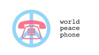 world peace phone