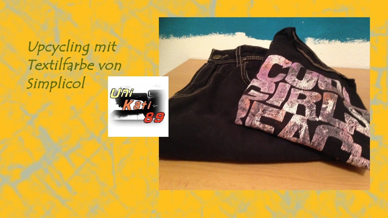 upcycling mit textilfarbe von simplicol jeans und t shirt f rben diy anleitung unikati89 youtube. Black Bedroom Furniture Sets. Home Design Ideas