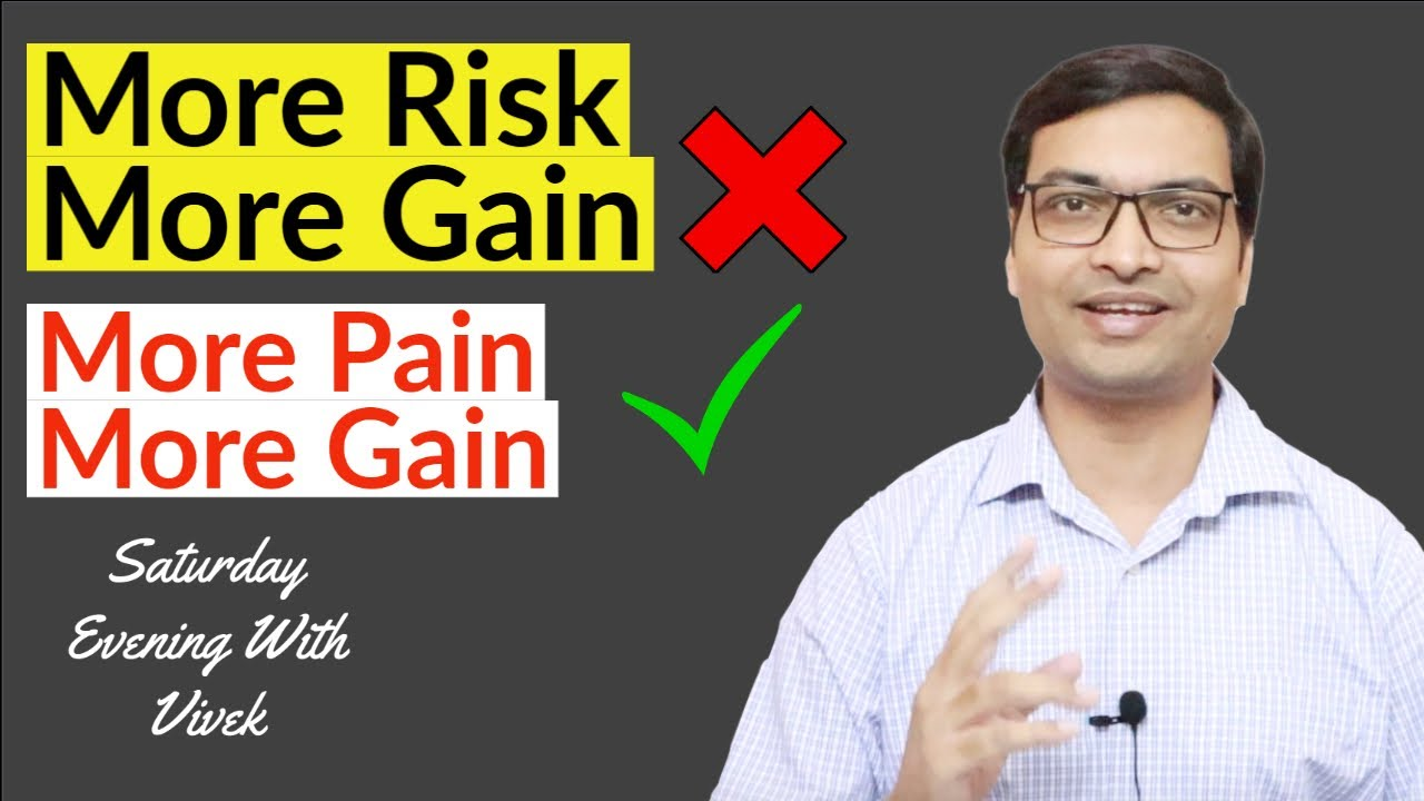 More Risk More Gain | More Pain More Gain | Saturday Evening With Vivek