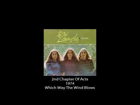 2nd Chapter Of Acts - 1974 - Which Way The Wind Blows