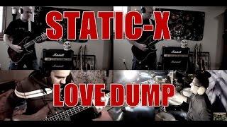 STATIC-X - Love dump - collaboration cover (HD)