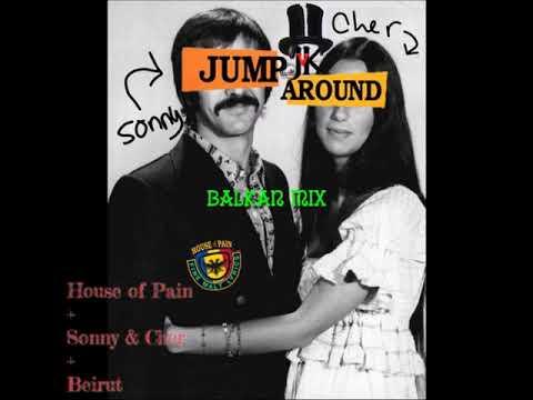 JvK - Jump Around (Balkan Mix) [House of Pain+Sonny & Cher+Beirut]