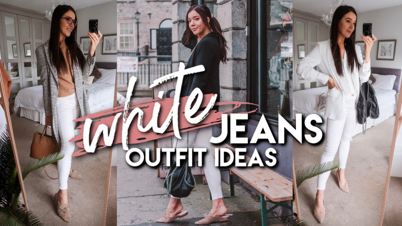 5 SIMPLE WAYS TO STYLE WHITE JEANS FOR SPRING | Spring 2019 Outfit Ideas