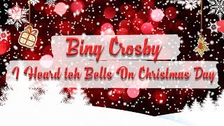Watch Bing Crosby I Heard The Bells On Christmas Day video