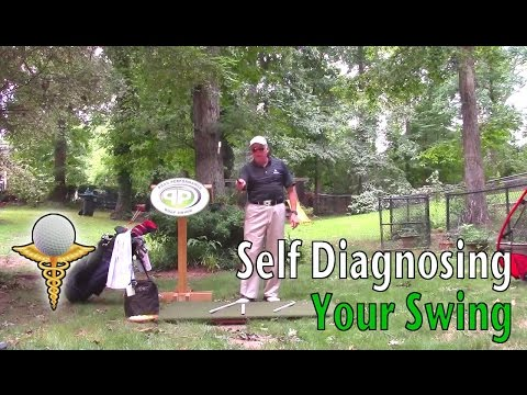 Self Diagnosing Your Swing – Golf Tips