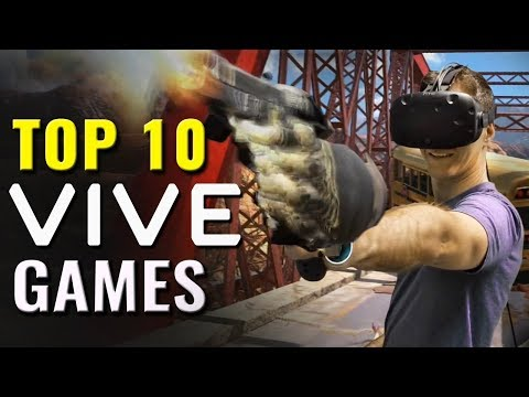 Top 10 Best HTC Vive VR Games | PC virtual reality games