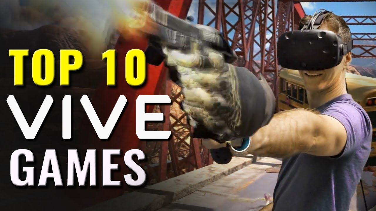 Top 10 Best Htc Vive Vr Games Pc Virtual Reality Games Youtube