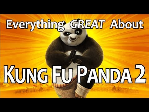 Everything GREAT About Kung Fu Panda 2!