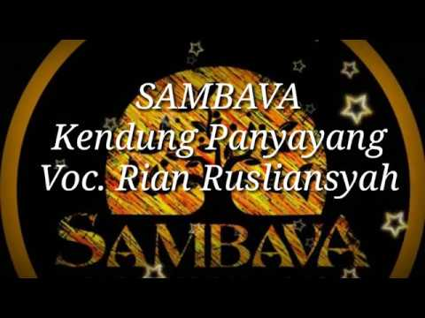 SAMBAVA - Kendung Panyayang (Lirik)