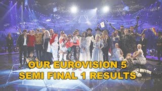 OUR EUROVISION 5: SEMI FINAL 1 RESULTS (13 QUALIFIERS)