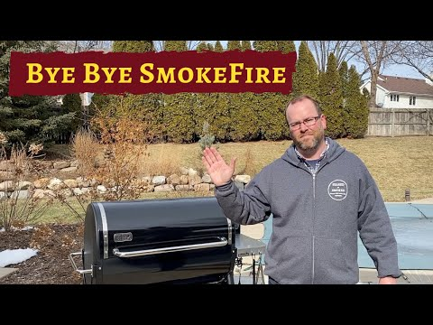 Bye Bye SmokeFire - Issues Update for Weber SmokeFire and Why I Sent it Back