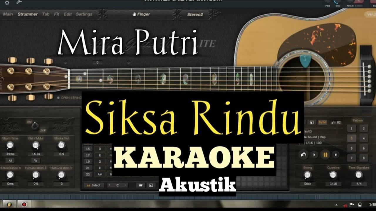 KARAOKE SIKSA RINDU - MIRA PUTRI Lagu terbaru 2019