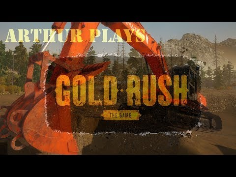 Arthur Plays Gold Rush: The Game - Episode 3 - Setting up for Tier 2