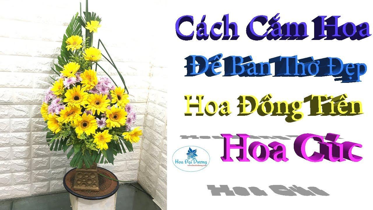 Cách cắm Hoa để Bàn Thờ đẹp nghệ thuật – Hoa đồng tiền Hoa Cúc T14