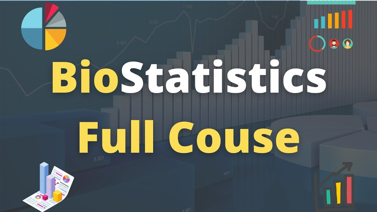 Biostatistics Tutorial Full course for Beginners to Experts