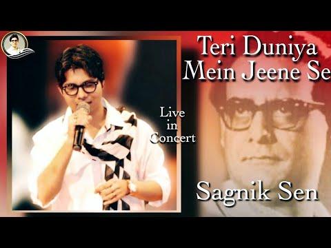 Teri Duniya Mein - Sagnik Sen (Live in Concert)