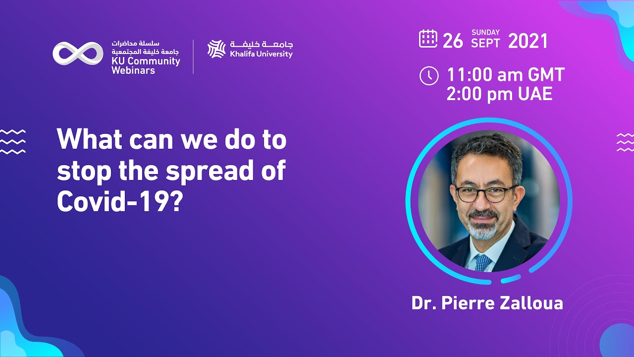 What can we do to stop the spread of Covid-19? by Dr. Pierre Zalloua