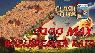 Clash of Clans - 2000 MAX WALLBREAKER RAID ON MAX TH10! EPIC 3 STAR