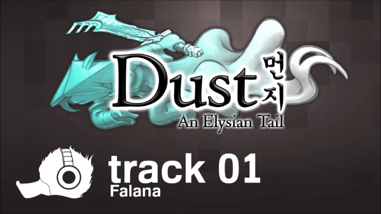 Download Dust: An Elysian Tail OST - 01 - Falana